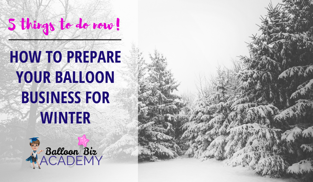 How to Prepare your balloons and venue decor business for cold weather – 5 things you need to do before it's here!