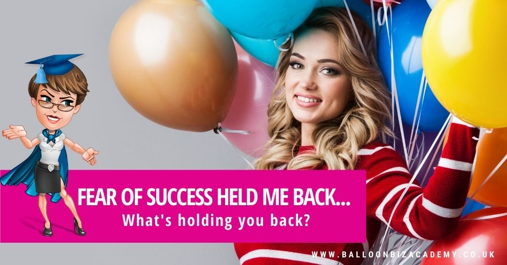 A fear of Success stopped me growing? What is holding you back?