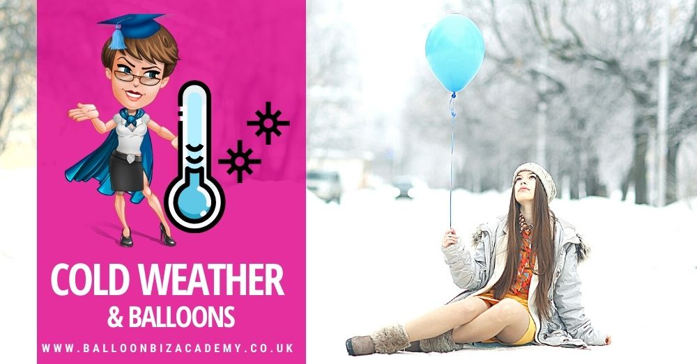 Cold Weather & Balloons: What you need to know!